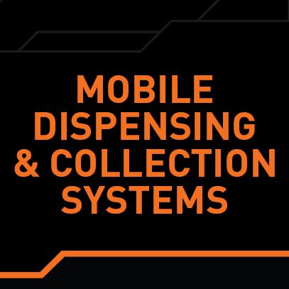 Mobile Dispensing &  Collection Systems